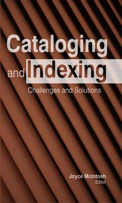 Cataloging and Indexing: Challenges and Solutions