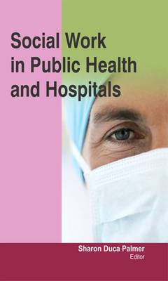 Social Work in Public Health and Hospitals
