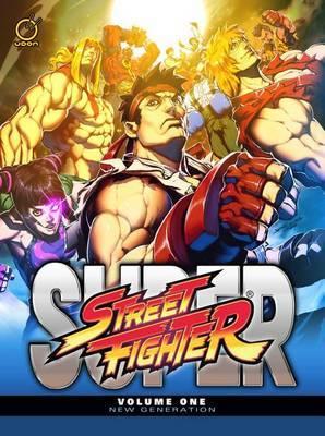 Super Street Fighter: New Generation: Volume 1