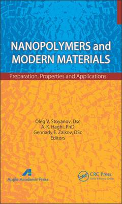 Nanopolymers and Modern Materials: Preparation, Properties and Applications