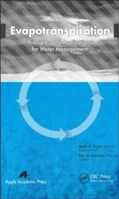 Evapotranspiration: Principles and Applications for Water Management