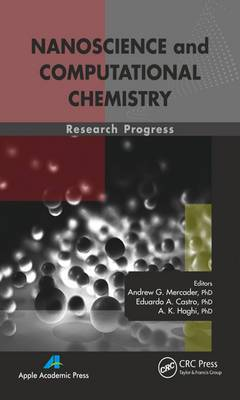 Nanoscience and Computational Chemistry: Research Progress