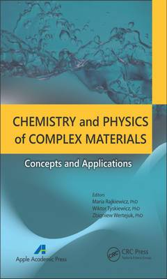 Chemistry and Physics of Complex Materials: Concepts and Applications