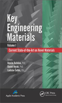 Key Engineering Materials: Current State-of-the-Art on Novel Materials: Volume I: Current State-of-the-Art on Novel Materials