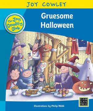 Gruesome Halloween: The Gruesome Family, Guided Reading: Level 16