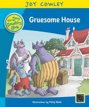Gruesome House: Gruesome Family, Guided Reading: Level 14