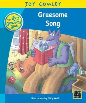 Gruesome Song: Gruesome Family, Guided Reading: Level 17