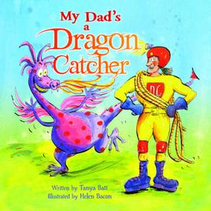 My Dad's a Dragon Catcher