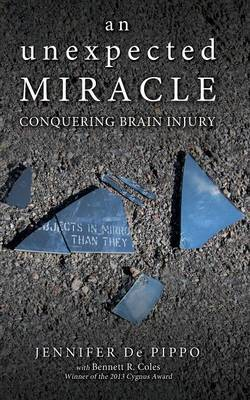 An Unexpected Miracle: Conquering Brain Injury