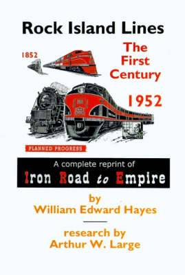 Rock Island Lines: The First Century
