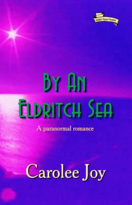 By an Eldritch Sea