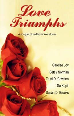 Love Triumphs: A Bouquet of Traditional Love Stories