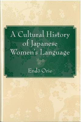 Cultural History of Japanese Women's Language