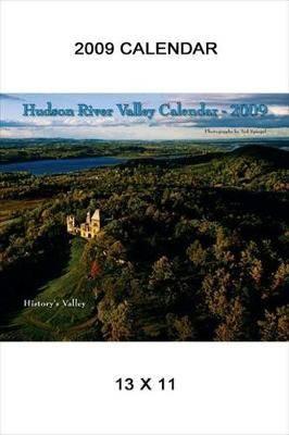 Hudson River Valley Calendar: 2009