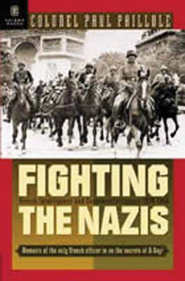 Fighting the Nazis: French Intelligence and Counter-intelligence, 1935-1945