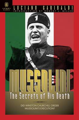 Mussolini: The Secrets of His Death