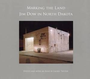 Marketing the Land: Jim Dow in North Dakota