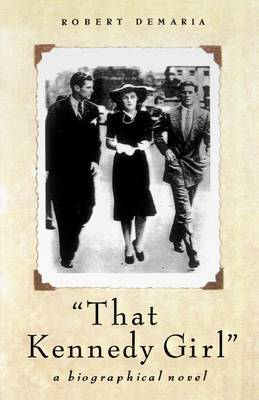 That Kennedy Girl, Revised Ed.