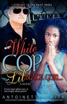 White Cop, Lil Black Girl