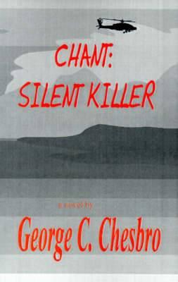 Chant: Silent Killer