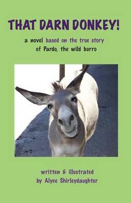 That Darn Donkey!