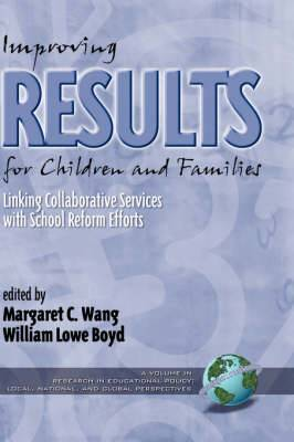 Improving Results for Children and Families: Linking Collaborative Services with School Reform Efforts