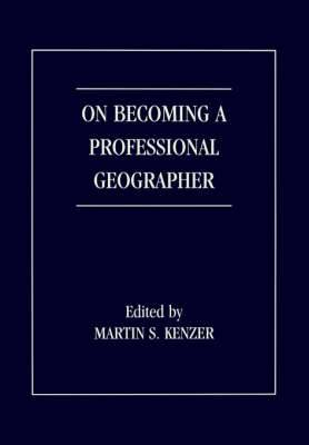 On Becoming a Professional Geographer