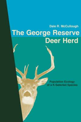 The George Reserve Deer Herd: Population Ecology of a K-Selected Species