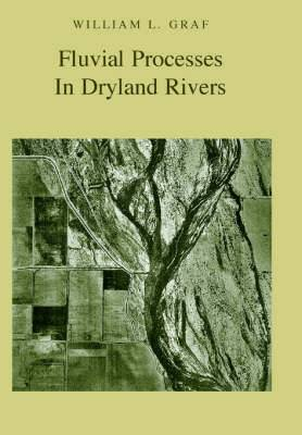 Fluvial Processes in Dryland Rivers