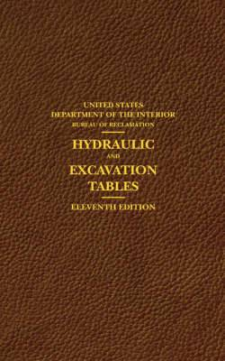 Hydraulic and Excavation Tables, Eleventh Edition