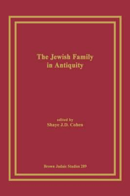 The Jewish Family in Antiquity