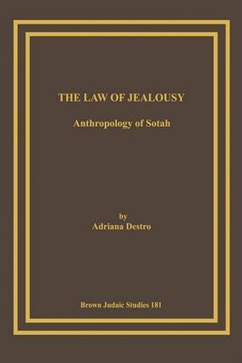 The Law of Jealousy: Anthropology of Sotah