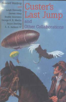 Custer's Last Jump: And Other Collaborations