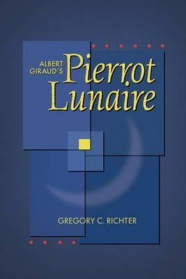 Albert Giraud's 'Pierrot Lunaire'