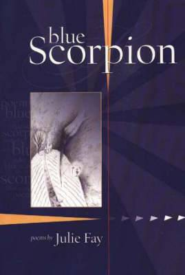Blue Scorpion: Poems