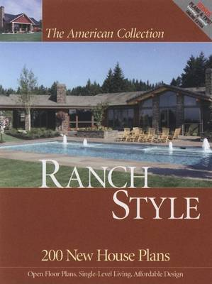 The American Collection Ranch Style