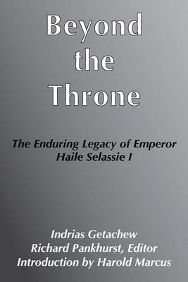 Beyond the Throne: The Enduring Legacy of Emperor Haile Selassie I