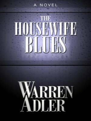The Housewife Blues