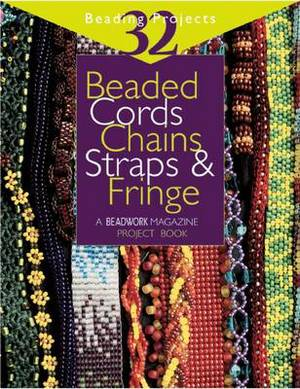 Beaded Cords, Chains, Straps and Fringe