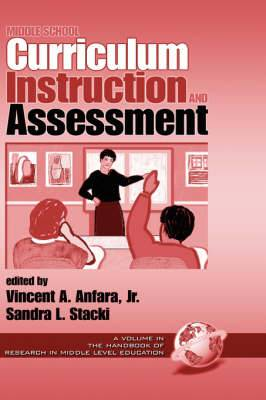 Middle School Curriculum, Instruction and Assessment
