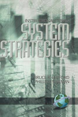 Instructional Design: System Strategies