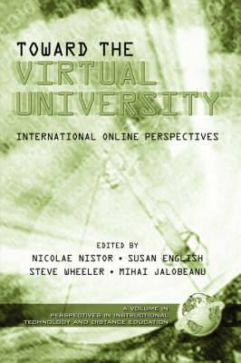 Towards the Virtual University: International On-line Learning Perspectives