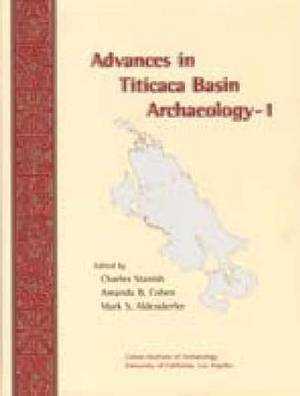 Advances in Titicaca Basin Archaeology: Vol. 1