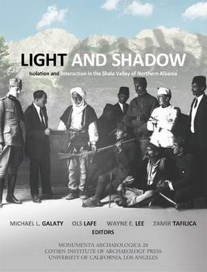 Light and Shadow: Isolation and Interaction in the Shala Valley of Northern Albania