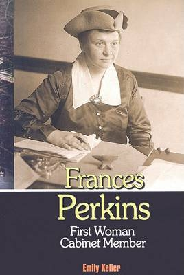 Frances Perkins: First Women Cabinet Member