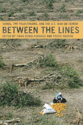 Between the Lines: Israel, the Palestinians and the U.S. War on Terror
