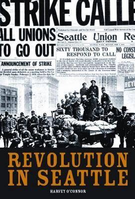 Revolution in Seattle: A Memoir