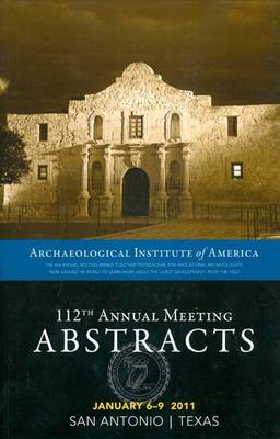 The AIA 112th Annual Meeting Abstracts: v. 34