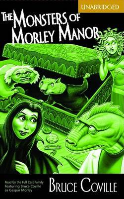 The Monsters of Morley Manor (Economy): A Madcap Adventure