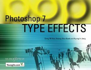 Photoshop 7: Type Effects